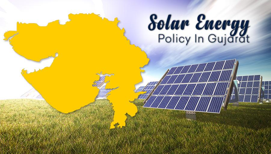 Solar Energy Policy in Gujarat